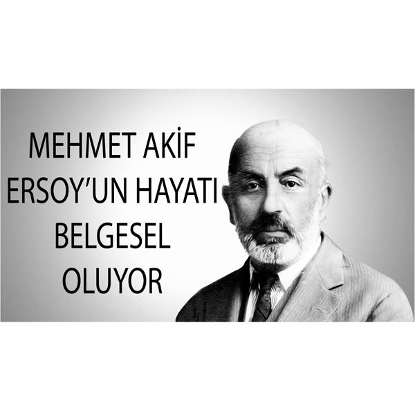 Mehmet Akif'in Hayatı, 'Bayramiçli Akif' Belgeseliyle Anlatılacak