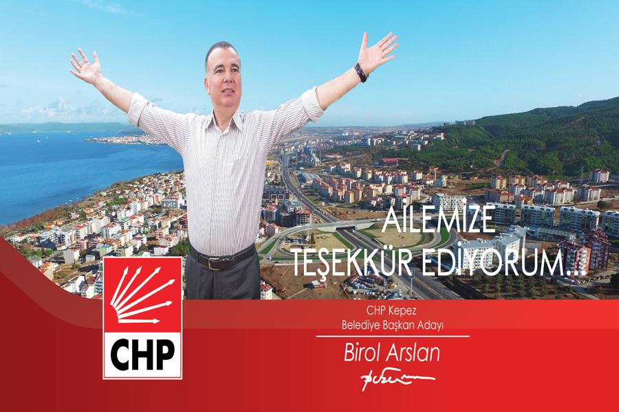 Kepez Belediye Başkan Adayı Birol Arslan'dan Teşekkür Mesajı