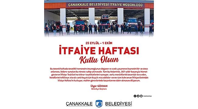 Başkanı Gökhan'ın İtfaiye Haftası Mesajı