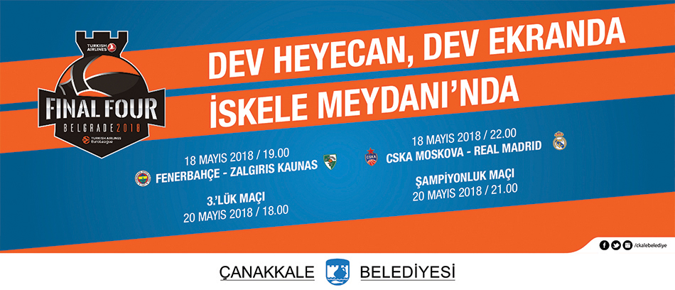 Final Four Heyecanı Dev Ekranda