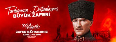 Başkan Gökhan'ın 30 Ağustos Zafer Bayramı Mesajı