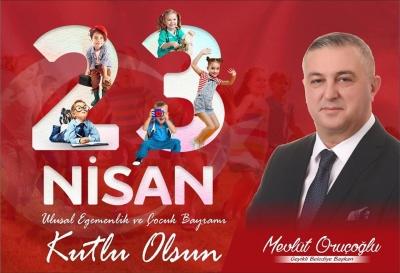 Geyikli Belediye Başkanı Mevlüt Oruçoğlu'nun 23 Nisan Mesajı
