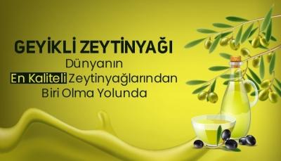 Geyikli Zeytinyağı Dünyanın En Kaliteli Zeytinyağlarından Biri Olma Yolunda