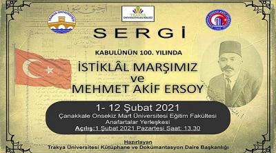 'Kabulünün 100. Yılında İstiklal Marşımız ve Mehmet Akif Ersoy' Sergisi