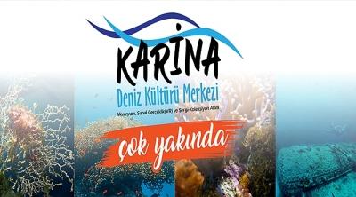 Karina Deniz Kültürü Merkezi Çok Yakında