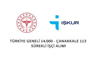 Sağlık Bakanlığı Çanakkale'de 113, Türkiye Geneli Toplam 14.000 Sürekli İşçi Alacak